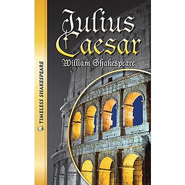 Saddleback Educational Publishing® Timeless Shakespeare; Julius Caesar Paperback Book, Grades 9-12