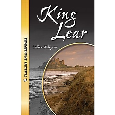 Saddleback Educational Publishing® Timeless Shakespeare; King Lear Paperback Book, Grades 9-12