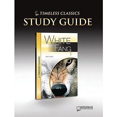 Saddleback Educational Publishing® Timeless Classics; White Fang, Study Guide, CD, Grades 9-12