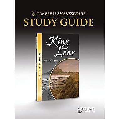 Saddleback Educational Publishing® Timeless Shakespeare; King Lear, Study Guide, CD, Grades 9 -12