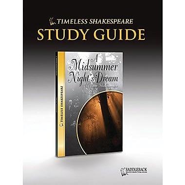 Saddleback Educational Publishing® Timeless Shakespeare; A Midsummer Night's Dream, Study Guide, CD