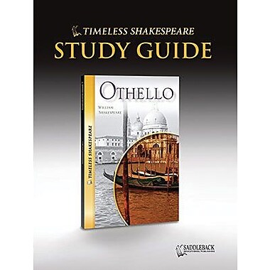 Saddleback Educational Publishing® Timeless Shakespeare; Othello, Study Guide, CD, Grades 9-12