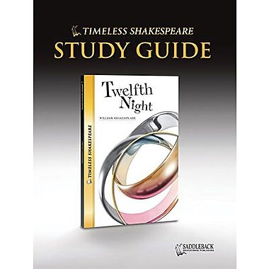 Saddleback Educational Publishing® Timeless Shakespeare; Twelfth Night, Study Guide, CD, Grade 9 -12