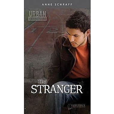 Saddleback Educational Publishing® Urban Underground The Stranger; Cesar Chavez High School Series