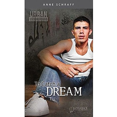 Saddleback Educational Publishing® Urban Underground To Catch a Dream; Cesar Chavez High Series