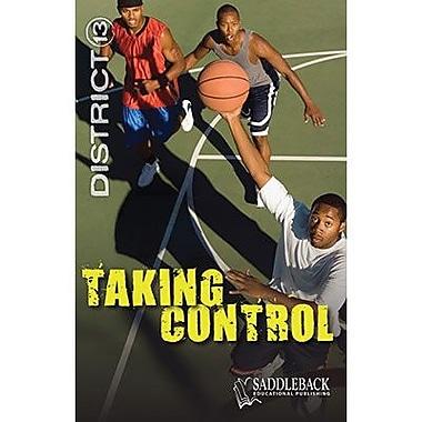 Saddleback Educational Publishing® Taking Control; Grades 9-12