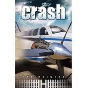 Saddleback Educational Publishing® The Heights; Crash, Grades 5 - 8