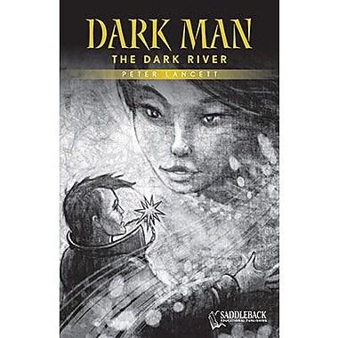 Saddleback Educational Publishing® The Dark River (Yellow Series); Grades 9-12