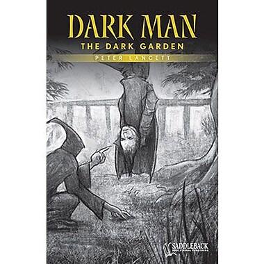 Saddleback Educational Publishing® The Dark Garden (Yellow Series); Grades 9-12