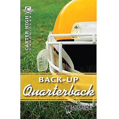 Saddleback Educational Publishing® Back-Up Quarterback; Grades 9-12