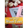 Saddleback Educational Publishing® The Best Week Ever; Grades 9-12