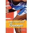 Saddleback Educational Publishing® The Fastest Runner; Grades 9-12