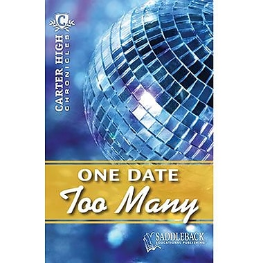 Saddleback Educational Publishing® One Date Too Many; Grades 9-12