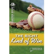 Saddleback Educational Publishing® The Right Kind of Win; Grades 9-12