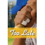 Saddleback Educational Publishing® Too Late; Grades 9-12