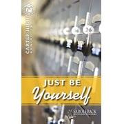 Saddleback Educational Publishing® Just Be Yourself; Grades 9-12