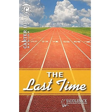 Saddleback Educational Publishing® The Last Time; Grades 9-12