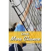 Saddleback Educational Publishing® One More Chance; Grades 9-12