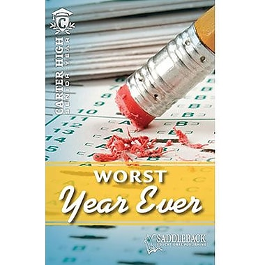 Saddleback Educational Publishing® The Worst Year Ever; Grades 9-12
