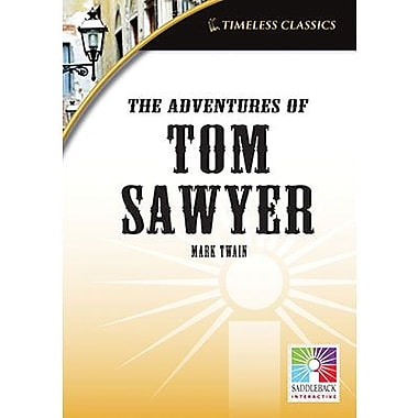 Saddleback Educational Publishing® Timeless Classics; The Adventures of Tom Sawyer, IWB, Grades 9-12