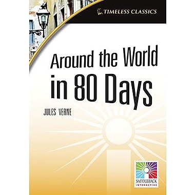 Saddleback Educational Publishing® Timeless Classics; Around the World in 80 Days, IWB, Grades 9-12
