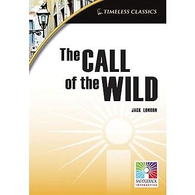 Saddleback Educational Publishing® Timeless Classics; The Call of the Wild, IWB, Grades 9-12