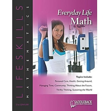 Saddleback Educational Publishing® Everyday Life Math; Grades 6-12