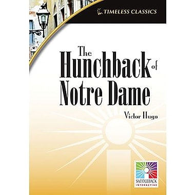 Saddleback Educational Publishing® Timeless Classics; The Hunchback of Notre Dame, IWB, Grades 9 -12