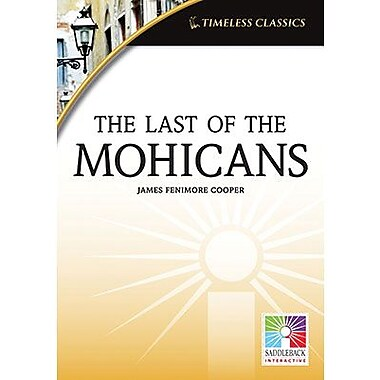 Saddleback Educational Publishing® Timeless Classics; The Last of the Mohicans, IWB, Grades 9 -12