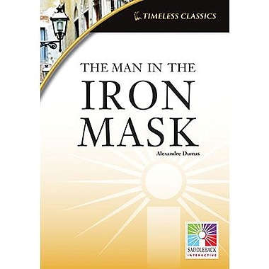 Saddleback Educational Publishing® Timeless Classics; The Man in the Iron Mask, IWB, Grades 9 -12