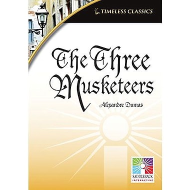 Saddleback Educational Publishing® Timeless Classics; The Three Musketeers, IWB, Grades 9 -12
