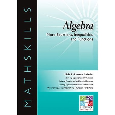 Saddleback Educational Publishing® More Equations, Inequalities, & Functions; IWB, Algebra