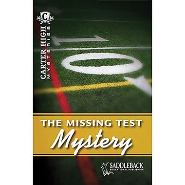 Saddleback Educational Publishing® The Missing Test Mystery; Grades 9-12