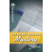 Saddleback Educational Publishing® The Secret Admirer Mystery; Grades 9-12