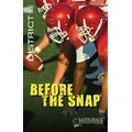 Saddleback Educational Publishing® Before the Snap; Grades 9-12