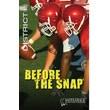 Saddleback Educational Publishing® Before the Snap; Grades 9-12