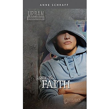Saddleback Educational Publishing® Urban Underground Leap of Faith; Cesar Chavez High School Series