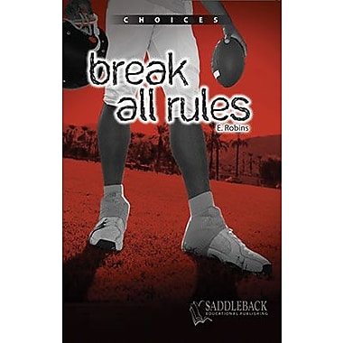 Saddleback Educational Publishing® Break All Rules; Grades 9-12