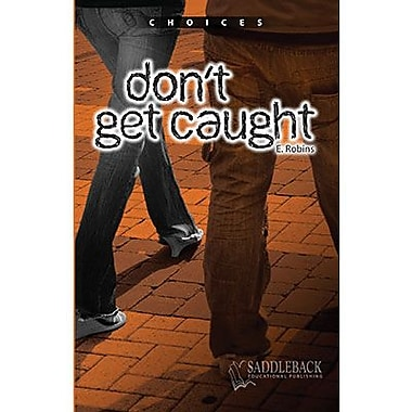 Saddleback Educational Publishing® Don't Get Caught; Grades 9-12