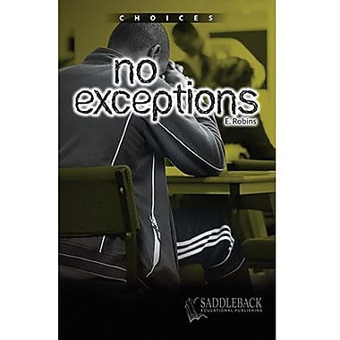 Saddleback Educational Publishing® No Exceptions; Grades 9-12
