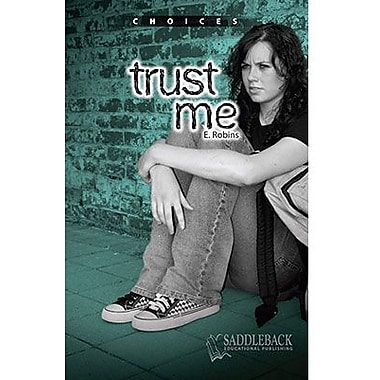 Saddleback Educational Publishing® Trust Me; Grades 9-12