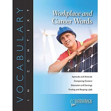 Saddleback Educational Publishing® Workplace and Career Words; Grades 6-12