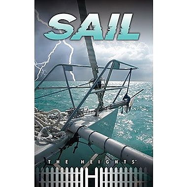 Saddleback Educational Publishing® The Heights; Sail, Grades 5 - 8