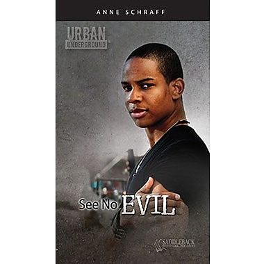 Saddleback Educational Publishing® Urban Underground See No Evil; Harriet Tubman High School Series