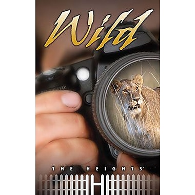 Saddleback Educational Publishing® The Heights; Wild, Grades 5 - 8