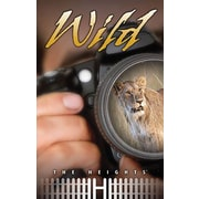 Saddleback Educational Publishing® The Heights; Wild, Grades 5 - 8
