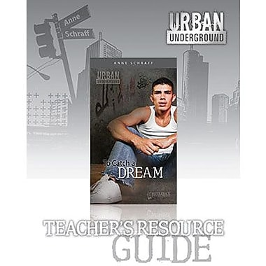 Saddleback Educational Publishing® Urban Underground To Catch a Dream; Teacher's Digital Guide