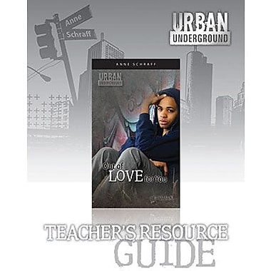 Saddleback Educational Publishing® Urban Underground Out of Love for You; Teacher's Digital Guide