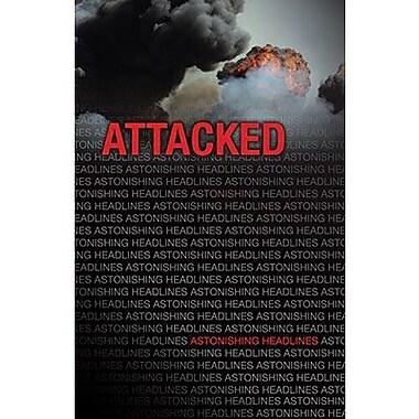 Saddleback Educational Publishing® Attacked; Grades 9-12