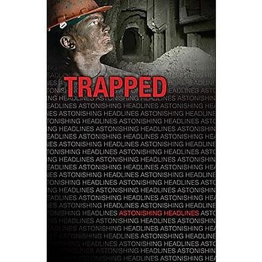 Saddleback Educational Publishing® Trapped; Grades 9-12